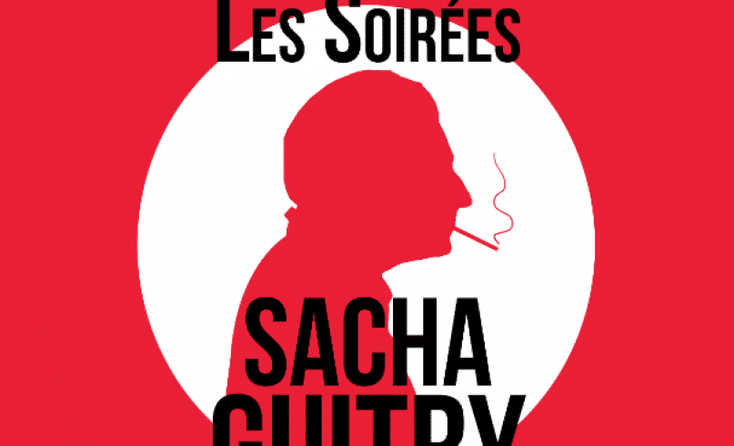 The Sacha Guitry Soirées are back at Cap d'Ail !